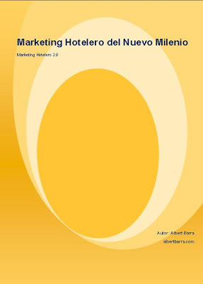 Marketing Hotelero del Nuevo Milenio, por Albert Barra